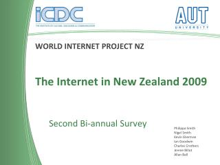 WORLD INTERNET PROJECT NZ The Internet in New Zealand 2009 Second Bi-annual Survey