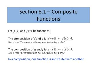 Section 8.1 – Composite Functions
