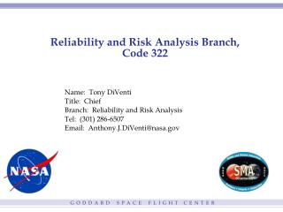 Reliability and Risk Analysis Branch, Code 322