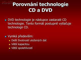 Porovnání technologie CD a DVD