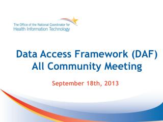 Data Access Framework (DAF) All Community Meeting
