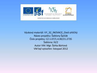 Výukový  materiál: VY_32_INOVACE_Oxid uhličitý