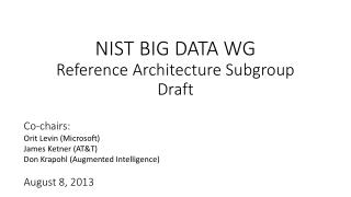 NIST BIG DATA WG Reference Architecture Subgroup Draft