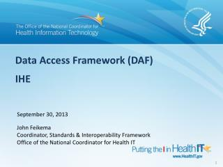 Data Access Framework (DAF) IHE