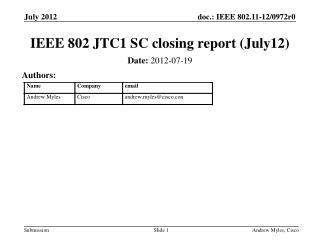 IEEE 802 JTC1 SC closing report  (July12 )