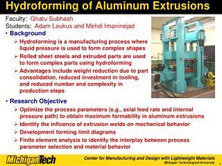Hydroforming of Aluminum Extrusions
