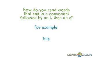 How do you read words that end in a consonant followed by an l, then an e?