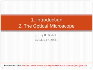 1. Introduction 2. The Optical Microscope