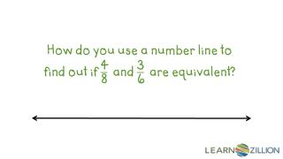 How do you use a number line to find out if    and    are equivalent?