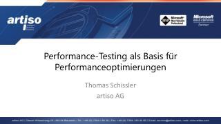 Performance- Testing  als Basis für Performanceoptimierungen
