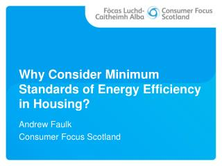 Why Consider Minimum Standards of Energy Efficiency in Housing?