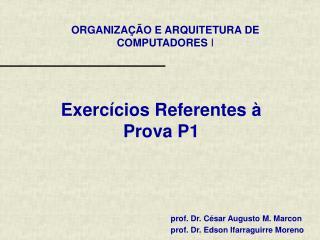 Exercícios Referentes à Prova P1