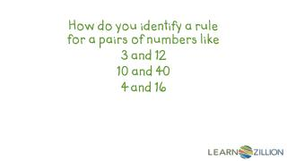 How do you identify a rule for a pairs of numbers like  3 and 12 10 and 40 4 and 16