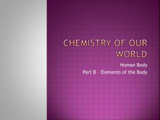 Chemistry of our world