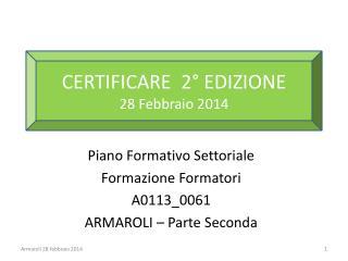 Piano Formativo Settoriale Formazione Formatori A0113_0061 ARMAROLI – Parte Seconda