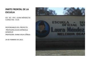 PARTE FRONTAL DE LA ESCUELA