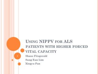 Using NIPPV for  ALS patients with higher forced vital capacity