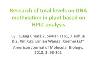 Research of total levels on DNA methylation in plant based on HPLC  analysis