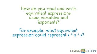 How do you read and write equivalent expressions using variables and exponents?