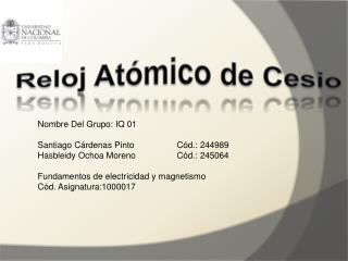 Reloj Atómico de Cesio