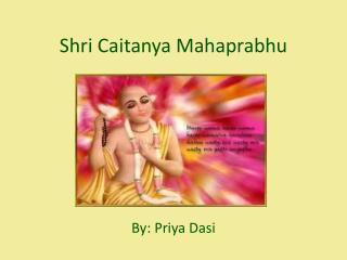 Shri Caitanya Mahaprabhu