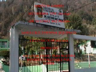 DISEÑA EL CAMBIO SECUNDARIA  OFIC. N0 0140 «DR. GUSTAVO  BAZ PRADA»