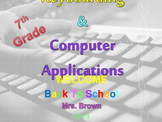 Keyboarding & Computer Applications