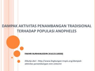 DAMPAK AKTIVITAS PENAMBANGAN TRADISIONAL  TERHADAP POPULASI ANOPHELES