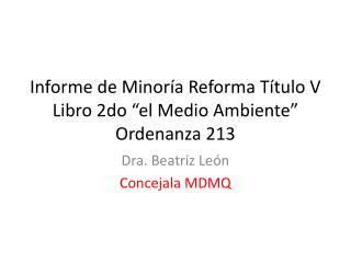 """Informe de Minoría Reforma Título V Libro 2do """"el Medio Ambiente"""" Ordenanza 213"""