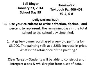 Bell Ringer  January 23, 2014 School Day 99