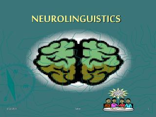 NEUROLINGUISTICS