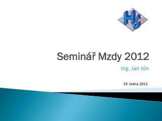 Seminář Mzdy 2012
