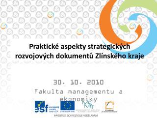 Praktické aspekty strategických rozvojových dokumentů Zlínského kraje