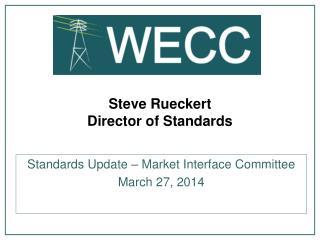 Steve Rueckert Director of Standards