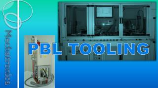 PBL TOOLING