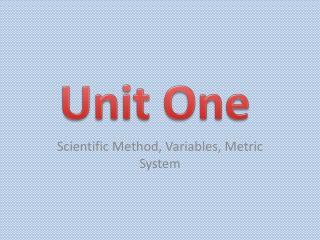 Scientific Method, Variables, Metric System
