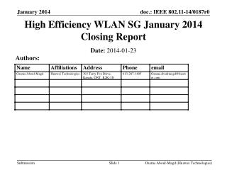 High Efficiency WLAN SG January 2014 Closing Report