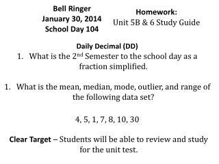 Bell Ringer  January  30,  2014 School Day  104