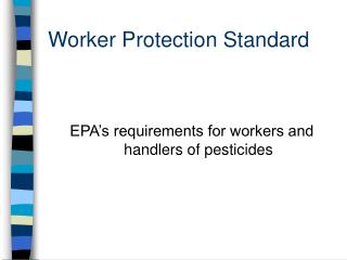 Worker Protection Standard