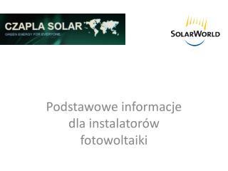 Podstawowe informacje dla instalatorów fotowoltaiki