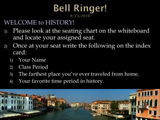 Bell Ringer! 8/23/2010