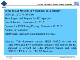 IEEE  802.21 Motions in  November ,  2012 Plenary  DCN:  21-12-0177-00-0000