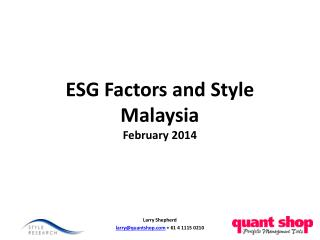 ESG Factors and Style Malaysia February 2014