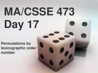 MA/CSSE 473 Day 17