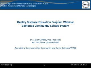 Quality Distance Education Program  Webinar California Community College System