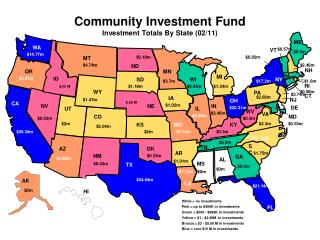 Community Investment Fund  Investment Totals By State  ( 02/11 )
