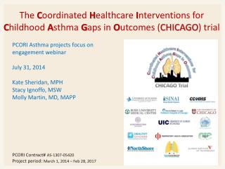 PCORI Asthma projects focus on engagement webinar July 31, 2014 Kate Sheridan, MPH