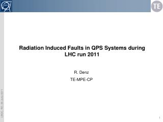 Radiation Induced Faults in QPS Systems during LHC run 2011