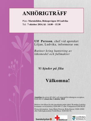 Ulf  Persson , chef vid apoteket  Liljan, Ludvika, informerar om: Rutiner kring  hantering av