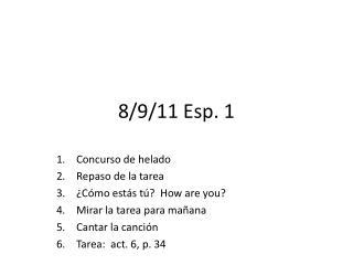 8/9/11  Esp. 1